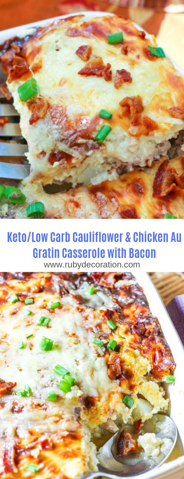 Keto/Low Carb Cauliflower & Chicken Au Gratin Casserole with Bacon