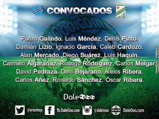 Convocados de Oriente Petrolero para enfrentar a Bolívar - Fecha 22 Apertura 2017 - DaleOoo