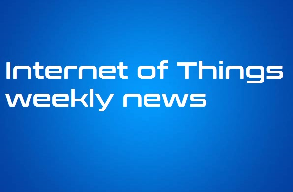 Internet of Things Weekly News Roundup For Africa, June 3, 2017