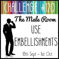 https://themaleroomchallengeblog.blogspot.com/2019/09/challenge-120-use-embellishments.html
