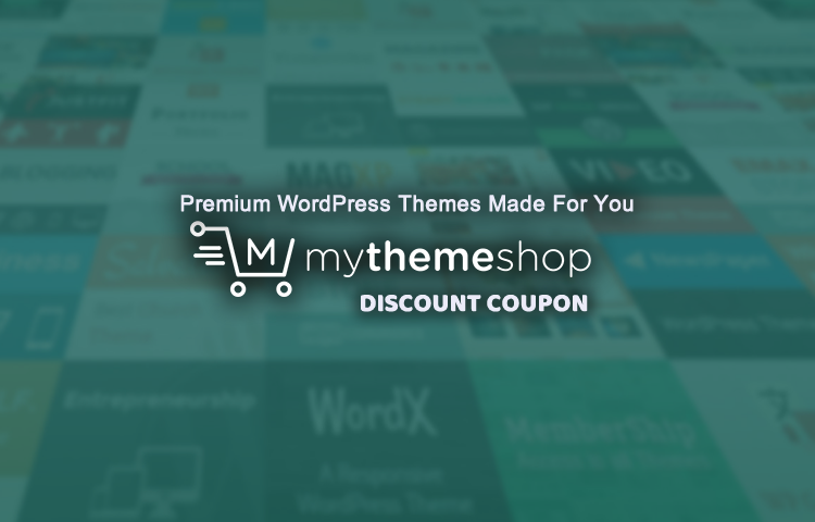 MyThemeShop Discount Coupon - up to 75% Off