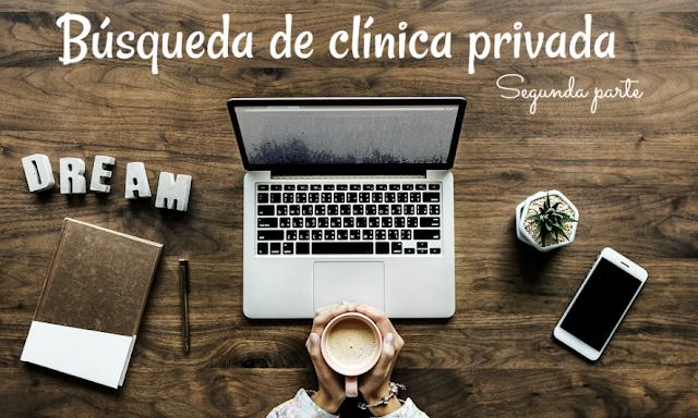 Búsqueda de clínica privada - segunda parte