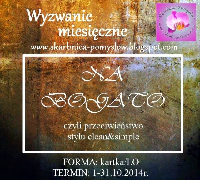 http://skarbnica-pomyslow.blogspot.com/2014/10/na-bogato-wyzwanie-pazdziernikowe.html