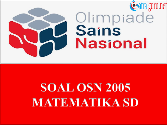 Soal OSN Matematika SD Tahun 2005