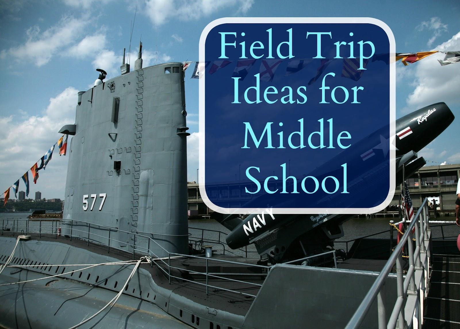 middle school field trips