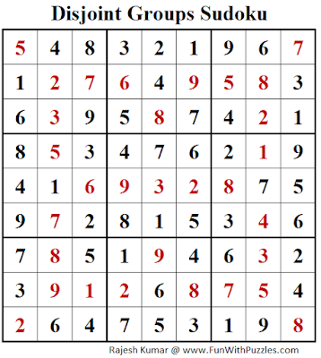 Disjoint Groups Sudoku (Fun With Sudoku #255) Puzzle Solution