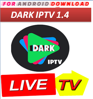 Download Android Free DarkIPTV Television Apk -Watch Free Live Cable Tv Channel-Android Update LiveTV Apk  Android APK Premium Cable Tv,Sports Channel,Movies Channel On Android