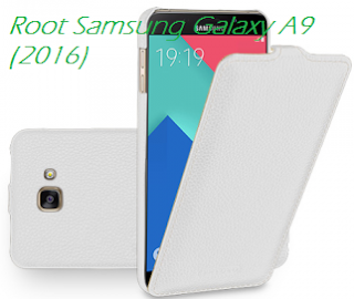 Root Samsung Galaxy A9 A9000 (2016)