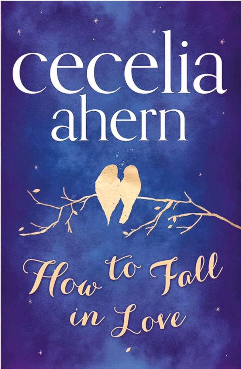 http://www.amazon.co.uk/How-Fall-Love-Cecelia-Ahern/dp/000735049X/ref=sr_1_1?s=books&ie=UTF8&qid=1392571114&sr=1-1&keywords=how+to+fall+in+love
