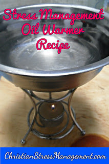 Stress management oil warmer recipe