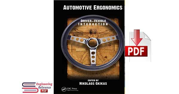Automotive Ergonomics Driver Vehicle Interaction by Nikolaos Gkikas.