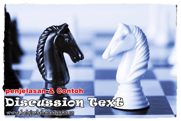 Discussion Text: Penjelasan dan Contoh | www.belajarbahasainggris.us