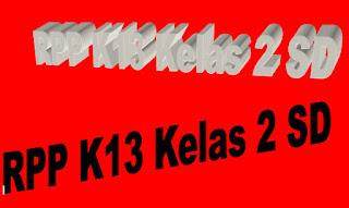 RPP K13 Kelas 2 SD Revisi Baru Pertema Pembelajaran