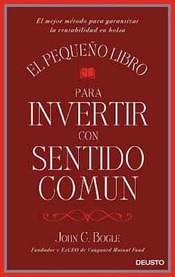 LIBRO - El pequeño libro para invertir con sentido común John C. Bogle (Deusto - 21 Junio 2016) ECONOMIA | Edición papel & digital ebook kindle Comprar en Amazon España