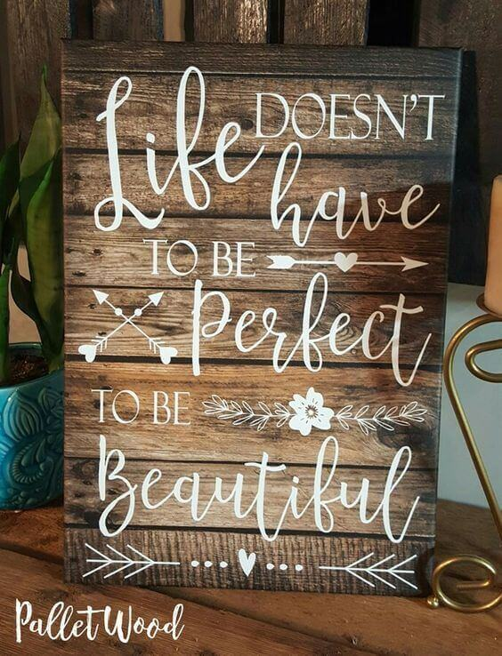 Papa Quotes: 70 Cool DIY Pallet Signs With Quotes & Ideas For Your