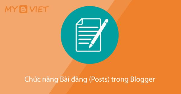 Chức năng Bài đăng (Posts) trong Blogger
