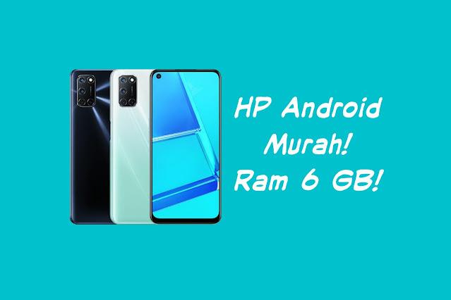 HP Android Ram 6 GB Terbaik dan Termurah