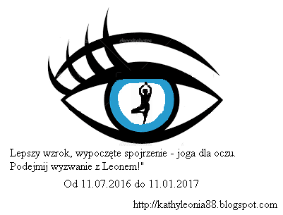 Lepszy wzrok, wypoczęte spojrzenie - joga dla oczu. Podejmij wyzwanie z Leonem!