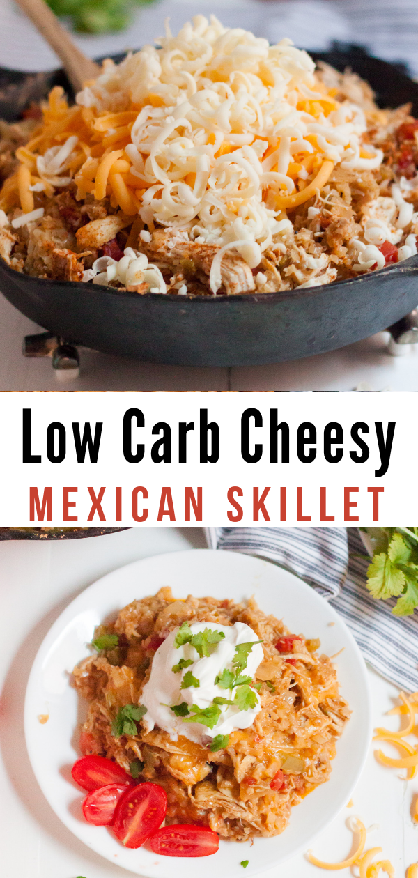 KETO CHEESY MEXICAN SKILLET CHICKEN