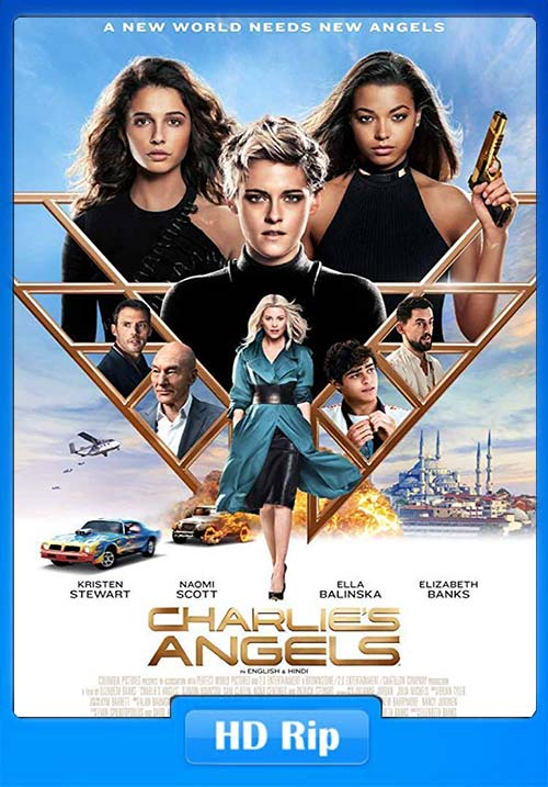 Charlies Angels 2019 Dual Audio 720p WEBRip ESub x264 | 480p 300MB | 100MB HEVC