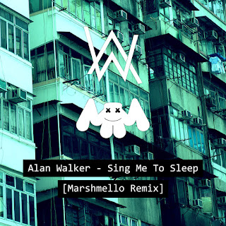 Alan Walker - Sing Me to Sleep (Marshmello Remix) on iTunes