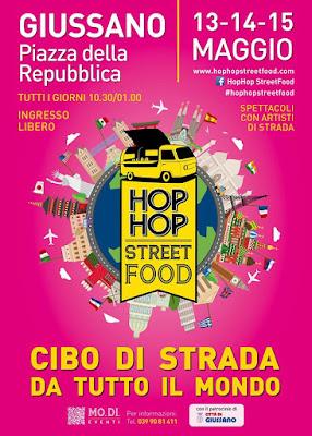 Hop Hop Street Food 13 - 14 - 15 Maggio Giussano (MB)