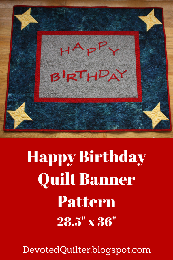 Happy Birthday quilt banner pattern | DevotedQuilter.blogspot.com