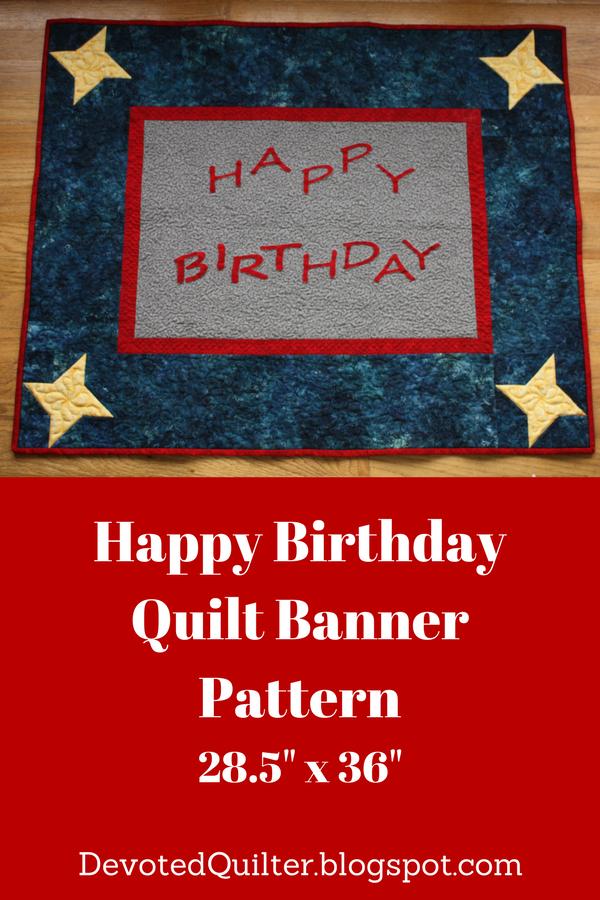 Happy Birthday quilt banner pattern | DevotedQuilter.blogspot.com
