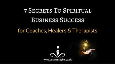 7 Secrets to Spiritual Business Success