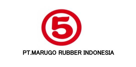 Lowongan Kerja Tahun 2019 di PT Marugo Rubber Indonesia KIIC Karawang