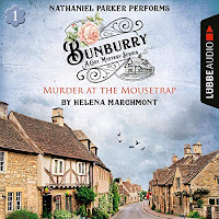 Bunburry - Murder at the Mousetrap: A Cosy Mystery Series. Episode 1 audiobook cover. A picturesque Cotswolds village full of warm stone cottages set against a blue sky.