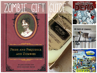Zombie Gift Guide, for that zombie-obsessed person on your list