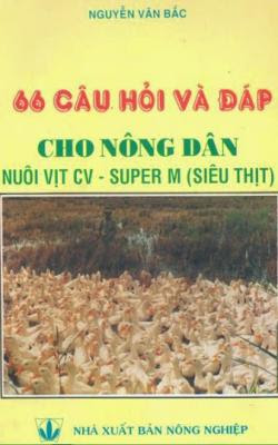 66 Câu Hỏi Và Đáp Cho Nông Dân Nuôi Vịt Siêu Thịt - Nguyễn Văn Bắc