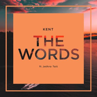 DJ Kent – The Words ft. Jethro Tait [AFRO HOUSE]