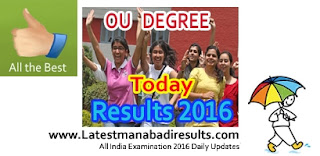 OU Degree Bcom Results 2016,OU Degree 1st 2nd 3rd Year Results 2016 Date,OU Degree Results 2016 Announcement Date,