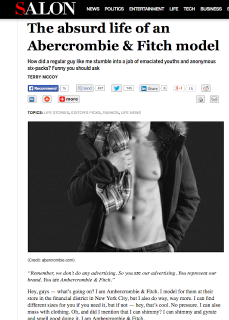 http://www.salon.com/2012/02/04/the_absurd_life_of_an_abercrombie_fitch_model/