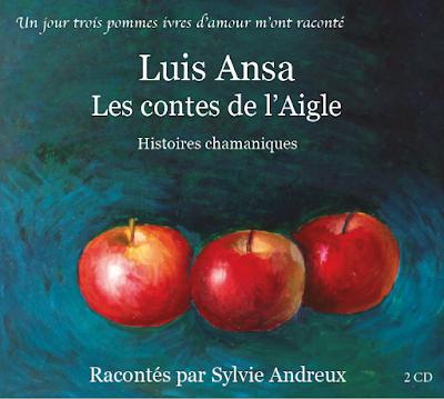contes de l'aigle de Luis Ansa racontés par Sylvie Andreux