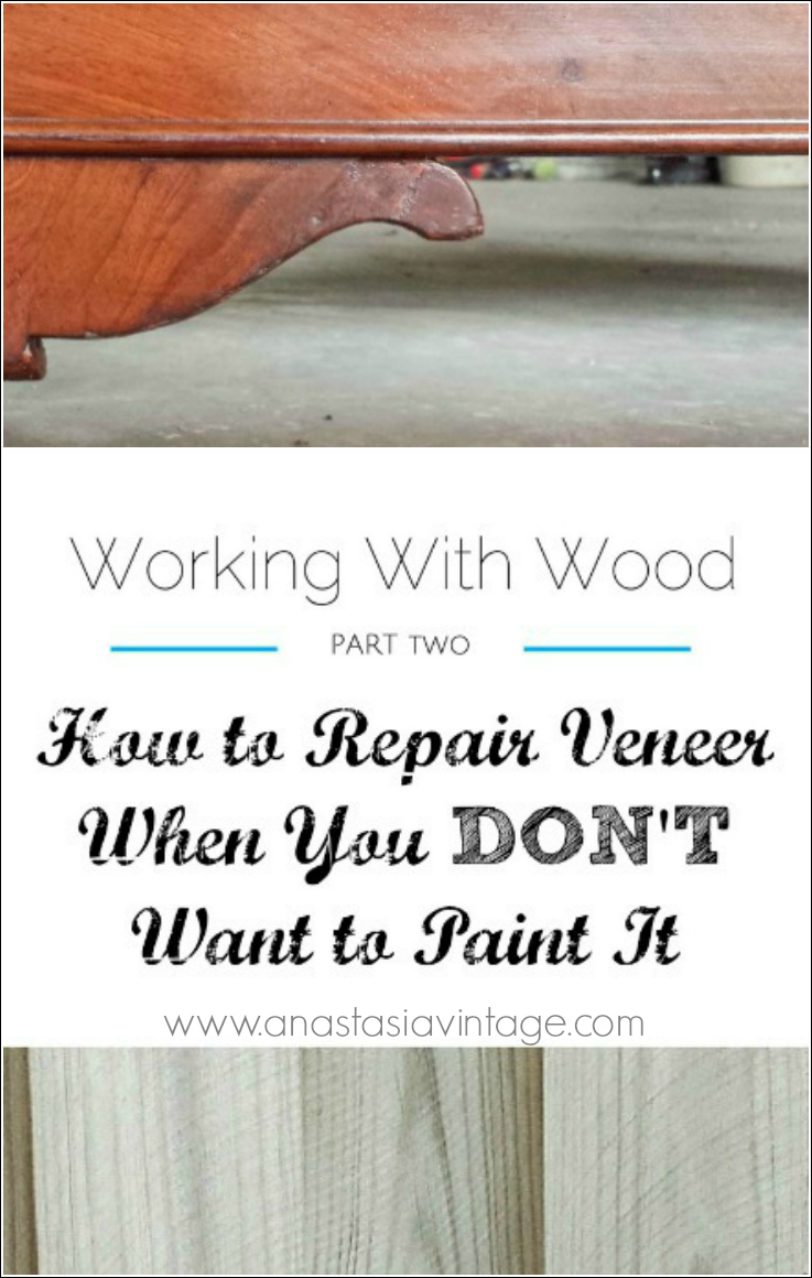 How to Repair Veneer When You DON'T Want to Paint It ...