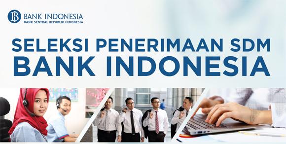 Lowongan Kerja Seleksi Penerimaan SDM PKWT Bank Indonesia Maret 2017