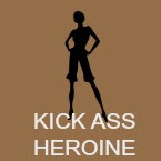 Kick ass heroine