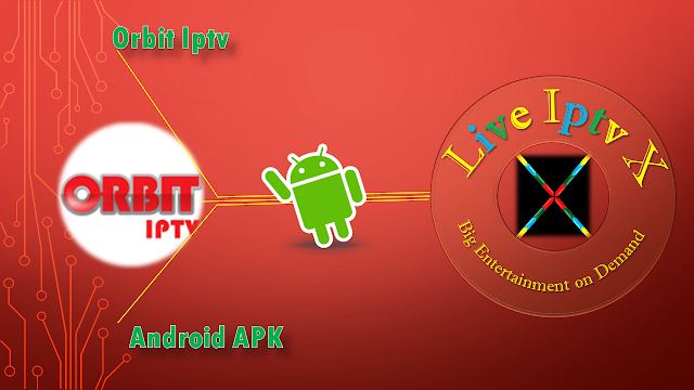 Orbit Iptv APK