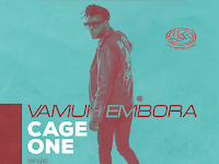 Cage One - Vamuh Embora (Hip Hop) [Download]