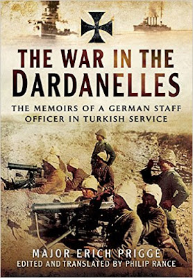 The Struggle for the Dardanelles: The Memoirs of a German Staff-Officer in Turkish Service