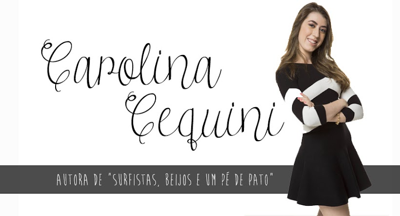 Carolina Cequini Blog