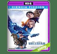 Valerian y la Ciudad de los Mil Planetas (2017) Web-DL 1080p Audio Dual Latino/Ingles 5.1