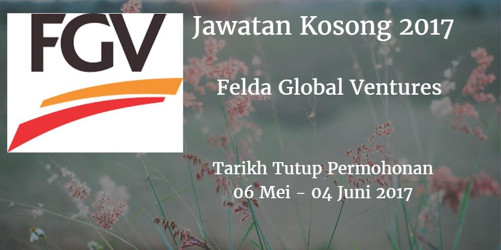 Jawatan Kosong FGV 06 Mei - 04 Juni 2017