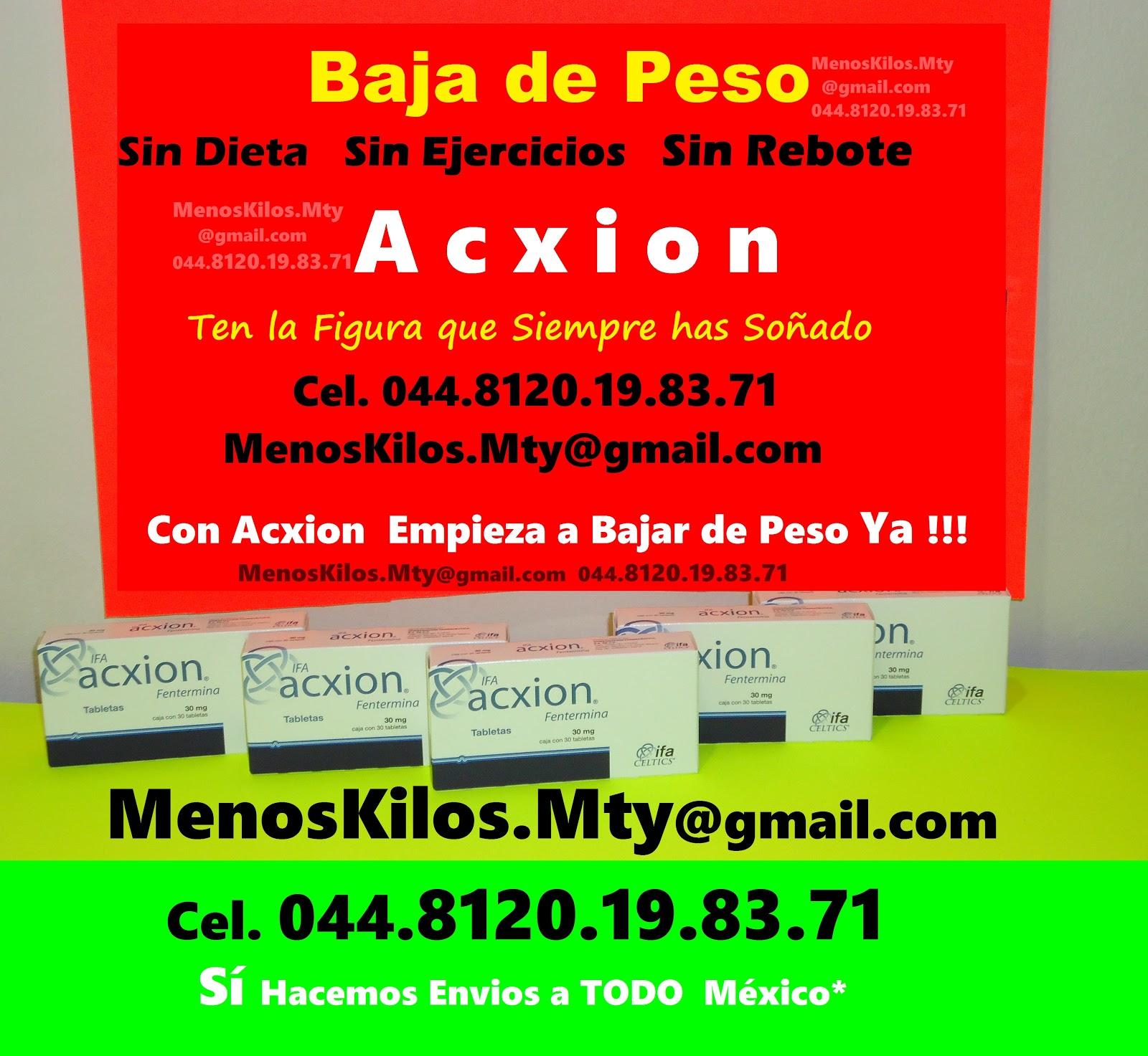 Nutravitplus: Con Acxion Empieza a Bajar de Peso Ya!!!