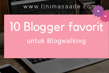 10 Daftar blogger untuk blogwalking |Day 16