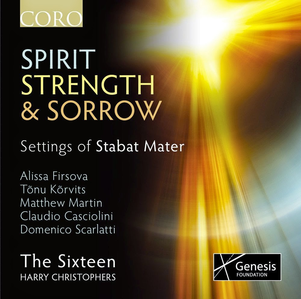 Spirit, Strength and Sorrow - The Sixteen, Harry Christophers
