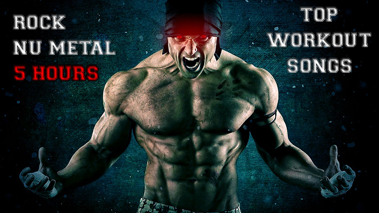 Aggressive Rock Nu Metal Workout Motivation Music 2017 Top